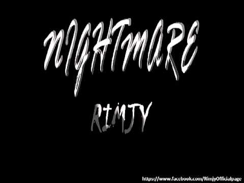 Nightmare - Rimjy The secret melody