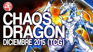 getlinkyoutube.com-Chaos Dragon (Diciembre 2015) [Duels & Decklist]