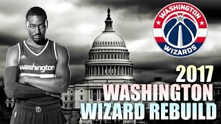 getlinkyoutube.com-Rebuilding The 2017 Washington Wizards - NBA 2K16 My League