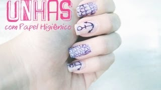 getlinkyoutube.com-Decorando as unhas com Papel Higiênico!