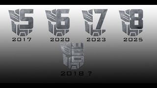 Transformers 5, 6, 7, 8 And One Logos & Dates - [TF5 NEWS]