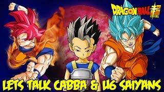 getlinkyoutube.com-Dragon Ball Super Lets Talk: Cabba's Background, Planet Salad, & Universe 6 Saiyan God Ki Potential