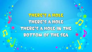 There's a Hole In the Bottom of the Sea | Sing A Long | Nursery Rhyme | KiddieOK