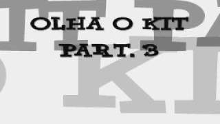 getlinkyoutube.com-MC DEDE  - OLHA O KIT part. 3 ( DJ BRUNINHO F.Z.R )