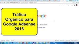 getlinkyoutube.com-Obtener TRAFICO ORGANICO para GOOGLE ADSENSE