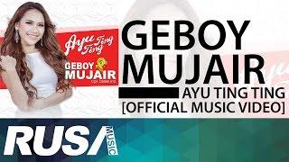 getlinkyoutube.com-Ayu Ting Ting - Geboy Mujair [Official Music Video]