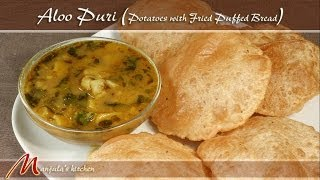 getlinkyoutube.com-Aloo Puri - Potatoes with Fried Puffed Bread Recipe by Manjula