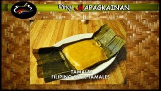 getlinkyoutube.com-TAMALES  Pinoy Hapagkainan