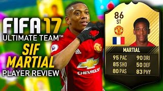 FIFA 17 SIF MARTIAL (86) *STRIKER* PLAYER REVIEW! FIFA 17 ULTIMATE TEAM!