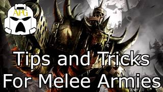 Tips And Tricks For Melee Armies   How To Win With Close Combat Armies