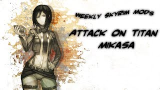 getlinkyoutube.com-Weekly Skyrim Mods: Attack On Titan Mikasa, Alternate Start, Touring Carriages