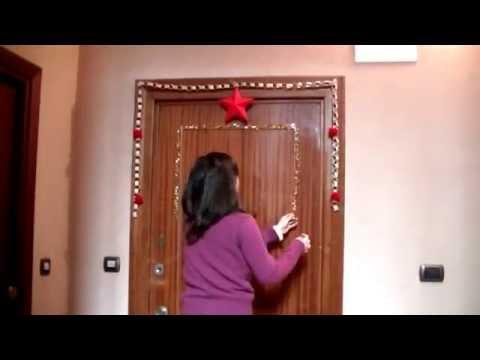 Come addobbare la porta di casa per natale fai da te mania - Come addobbare la casa per natale ...