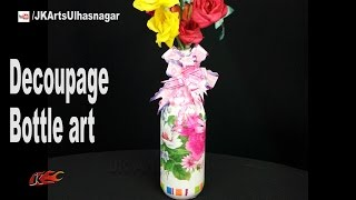 Decoupage Bottle Art Decor | DIY Tutorial | JK Arts 1192