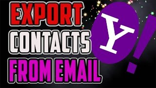 How To Get And Export All Of Your Yahoo Contacts Directly 2017 Tutorial Gorbix