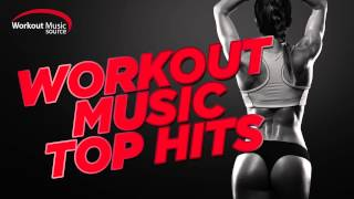 getlinkyoutube.com-Workout Music Source // Workout Music Top Hits 2015 (132 BPM)