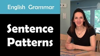 English Grammar: Sentence Patterns - What you need to know!