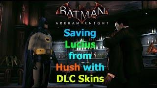 getlinkyoutube.com-Batman Arkham Knight: Saving Lucius from Hush with DLC Skins