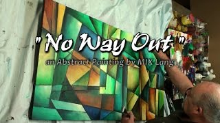 getlinkyoutube.com-Abstract Painting ' No Way Out ' Geometric art full demo.