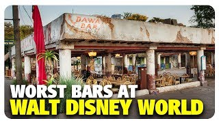 TOP 5 WORST Bars at Walt Disney World | Best and Worst | 07/11/18