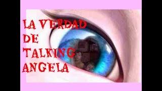 getlinkyoutube.com-La verdad de talking Angela