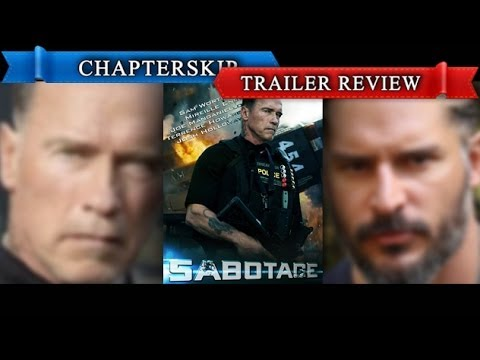 Sabotage (2014) Trailer Review - Chapter Skip [HD]