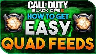 getlinkyoutube.com-Black Ops 3 | HOW TO GET QUAD FEEDS - HOW TO GET EASY QUAD FEEDS (BO3 QUAD FEEDS)