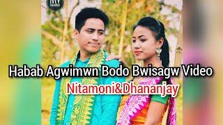Habab Agwimwn Bodo Bwisagw video song2018by Dhananjay&Nitamoni Baro