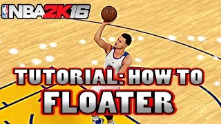 getlinkyoutube.com-NBA 2k16 Tutorial | How To FLOATER | ALL SYSTEMS