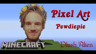 getlinkyoutube.com-Minecraft Pixel Art SpeedBuild | Pewdiepie