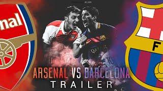 getlinkyoutube.com-Arsenal vs Barcelona - 2016 | TRAILER
