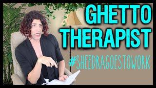 getlinkyoutube.com-The Ghetto Therapist   Sheedra #SheedraGoesToWork