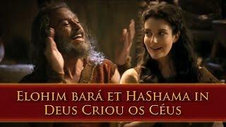 getlinkyoutube.com-Anrão e Miriã - Deus Criou Os Ceus - Elohim Bará et HaShama Im - OsDezMandamentos - REMIX A.C
