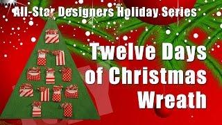Twelve Days of Christmas Wreath
