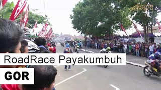 getlinkyoutube.com-Roadrace Payakumbuh, 19 April 2015 (GOR Kubu Gadang) HD 720p