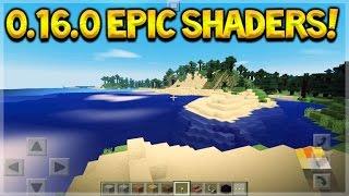 getlinkyoutube.com-EPIC 0.16.0 SHADERS! Minecraft Pocket Edition - NEW 0.16.0 Amazing Shaders Mod (Pocket Edition)