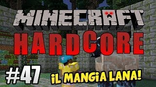 getlinkyoutube.com-Minecraft Hardcore ITA Ep.47 - IL MANGIA LANA!