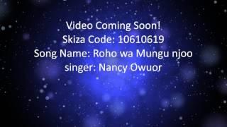 Roho Wa Mungu Njoo - Nancy Owuor