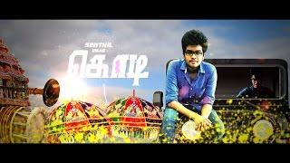 Kodi - Official Tamil Motion Poster | Senthil sundaram version | Made In tamilnadu ;-)