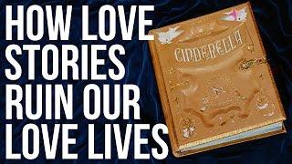 getlinkyoutube.com-How Love Stories Ruin Our Love Lives