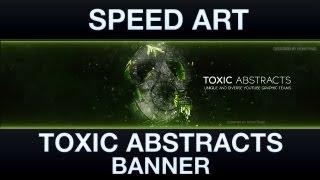 getlinkyoutube.com-Speed Art: Toxic Abstracts Banner