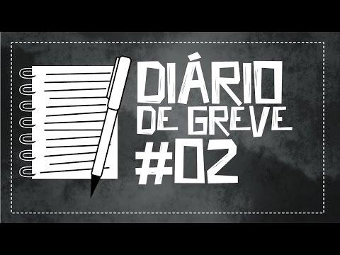 Diário de Greve #2