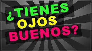 getlinkyoutube.com-Se Honesto: ¿Tienes Ojos Buenos? (test con respuestas!)
