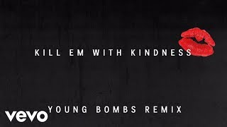Selena Gomez - Kill Em With Kindness (Young Bombs Remix)