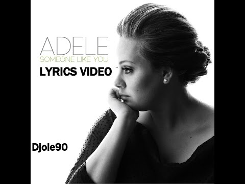 Adele - Someone Like You Lyrics On Screen