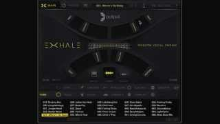 EXHALE By Output - Walkthrough
