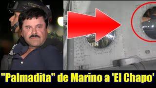"""La """"palmadita"""" de un Marino a """"El Chapo"""""""