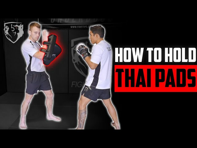 How To Hold Thai Pads (Punches/Kicks/Knees/Elbows)
