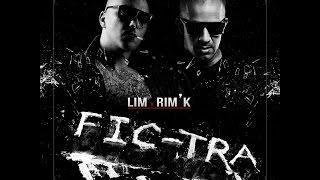 LIM - Fic-tra (ft. Rim'K )