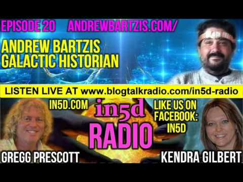 In5D Radio Galactic Historian Andrew Bartzis - Akashic Records Ep. #20 Aug 2013