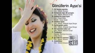 Ankaralı Ayşe Dincer – Ankara'nın Ayşe'si mp3 indir
